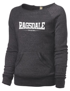 Ragsdale High School Tigers Alternative Women's Maniac Sweatshirt